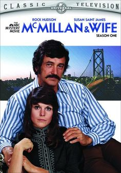 McMillan & Wife McMillan and Wife was written by Steven Bochco, who also wrote NYPD Blue. Starring Rock Hudson and Susan Saint James, the series took place in San Francisco. Rock Hudson was the Commissioner, and Susan Saint James was his crime solving wife.  Fashion freaks may get a kick from Sallys wardrobe, and the 70s décor.
