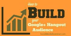 Discover how to build an audience for your Google+ hangout in four easy steps. Laying a strong foundation for your Google+ hangout can help you find the audience you need. Discover how to build an audience for your Google+ hangout in four easy steps.