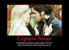 BAM!!!! This is sooo true ! Captain Swan has now raised my standards about men and their court ship. #sorrynotsorry . Once Upon a Time problems