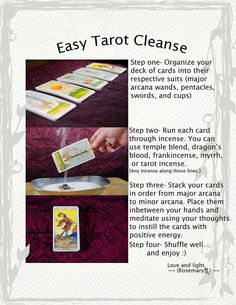 Tarot Card Cleanse using smudging smoke. Other options include salt and/or moonlight. Do what feels right to you.