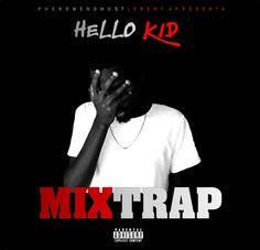 Movimento Hip Hop Do Lobito: HELLO KID | MIX TRAPE | [BREVEMENTE]