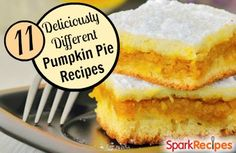 11 'Pumpkin Pie' Recipes You Haven't Tried! | via @SparkPeople #fall #autumn #thanksgiving #dessert
