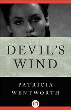 Devil's Wind - Kindle edition by Patricia Wentworth. Literature & Fiction Kindle eBooks @ Amazon.com.