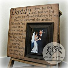 Wedding Gift For Parents, Mother of the bride, Thank you, Father or the Bride, Mom and Dad, Wedding Frame 16x16 I LOVED HER FIRST $75.00