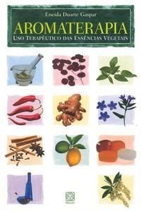 Aromaterapia - Uso Terapêutico das Essências Vegetais Nutritional Value, Perfume, Doterra, Wicca, Reiki, Natural Health, Herbalism, Essential Oils, Cosmetics