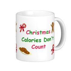 Christmas Calories Don't Count Mug $17.95