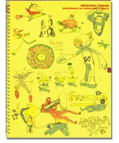 Masaaki Yuasa Sketch Book for Animation Projects