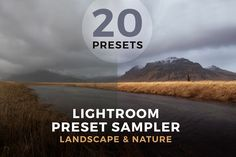 Lightroom Preset Sampler - Landscape by PhotoMarket on @creativemarket