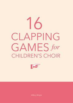 16 fun clapping games for children's choir | @ashleydanyew