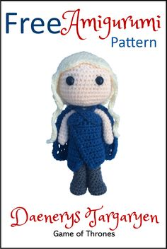 Free amigurumi crochet pattern for Game of Thrones (GoT) character Daenerys Targaryen. Lots of other free amigurumi patterns available too! Crochet Game, Quick Crochet, Free Crochet, Easy Crochet Projects, Crochet Crafts, Crochet Toys, Crochet Animals, Amigurumi Animals, Amigurumi Doll