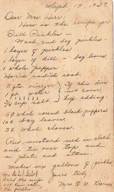 Great-grandma's recipe for Dill Pickles written in I love the history of this, as it's written not in measurements but in penny amounts. Retro Recipes, Old Recipes, Canning Recipes, Vintage Recipes, Cookbook Recipes, Recipies, Canning Tips, Family Recipes, Pickels