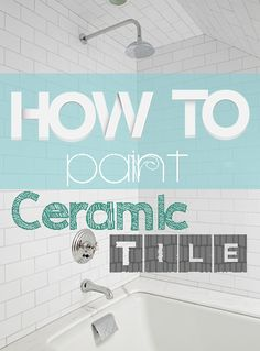 Do you have ceramic tile in your bathroom or kitchen? Is it time to update the color scheme? Well, we have some good news for you: Ceramic tile CAN be painted, and it is probably a lot easier (and . - Home Projects We Love Painting Bathroom Tiles, Ceramic Tile Bathrooms, Ceramic Tile Backsplash, Painting Ceramic Tiles, Painting Over Tiles, Painting Tile Backsplash, Ceramics Tile, Kitchen Backsplash, Home Renovation