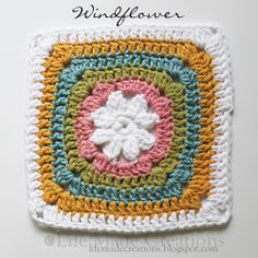 Life Made Creations: a slew of grannies! Windflower Square by Beverly Button. Pattern available here:  http://www.ravelry.com/patterns/library/windflower-square
