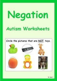 """Autism and Special Needs Worksheets-Understanding NegationThis resource adresses the langue concept of """"NOT"""". Great for students with autism and special needs. There are 7 pages to be printed, cut out and laminated. Have the students name the pictures and circle the right answer on each of the 14 cards."""