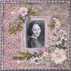 Cecilia at 17 ~ Mixed media heritage portrait page with gorgeous lace trim background.