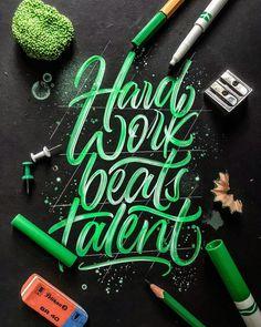 Hand work, beats talent...