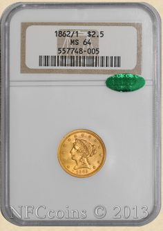1862/1 Gold Liberty Quarter Eagle MS64 NGC ~ CAC, obverse.  Finest Known!