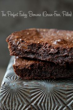 The Perfect Fudgy Brownie  (Grain Free, Paleo) via DeliciouslyOrganic.net