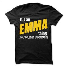 It is EMMA Thing... - 99 Cool Name Shirt ! - #hollister hoodie #college hoodie. SIMILAR ITEMS => https://www.sunfrog.com/LifeStyle/It-is-EMMA-Thing--99-Cool-Name-Shirt-.html?68278