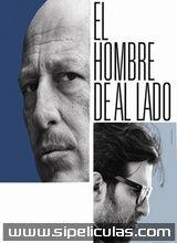 Ver Película El Hombre de al Lado (2009) online completa en Español Latino
