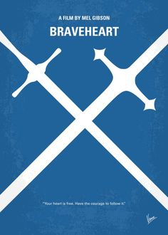 No507 My Braveheart minimal movie poster  When his secret bride is executed for assaulting an English soldier who tried to rape her, William Wallace begins a revolt and leads Scottish warriors against the cruel English tyrant who rules Scotland with an iron fist.  Director: Mel Gibson Stars: Mel Gibson, Sophie Marceau, Patrick McGoohan