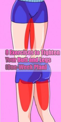 8 Exercises to Tighten Your Butt and Legs (One-Week Plan) – Natural Healthy Land