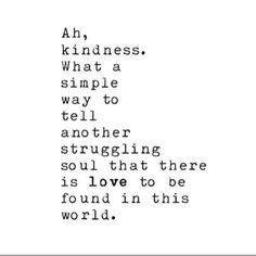 #kindness #soul #quote #love