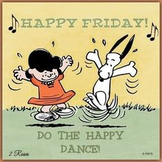 Snoopy Friday, Happy Friday, Snoopy Family, Good Morning Beautiful Quotes, Charlie Brown And Snoopy, Happy Dance, Show Us, Peanuts Snoopy, Woodstock