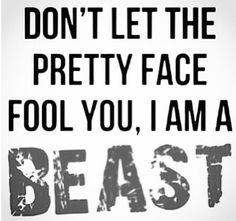 Beast mode...