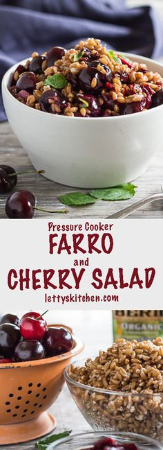 This Pressure Cooker Farro and Cherry Salad showcases farro's nutty ...