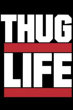 Tupac is a real thug Tupac Shakur, 2pac, Tupac Makaveli, Love Rap, Young Jeezy, All Eyez On Me, Me Against The World, Rap God, R&b Soul