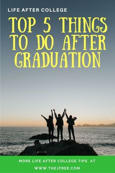 Top 5 Things to do After Graduation - The J-Free Life Advice, Career Advice, Career Planning, College Hacks, College Life, After College, Good Essay, Find A Job, The Real World