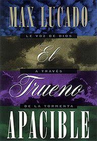 Libros Cristianos Gratis Para Descargar Max Lucado El Trueno Apacible Comentario Biblico Max Lucado Economia Y Negocios