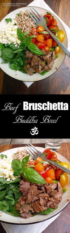 Beef Bruschetta Buddha Bowl ~ Sumptuous Spoonfuls #easy #dinnerinabowl #recipe