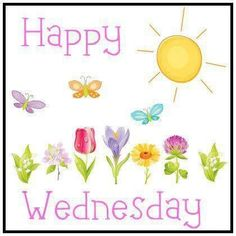 Good morning my beautiful girls. Have a Sunny Wednesday :) Wednesday Quotes And Images, Happy Wednesday Pictures, Wednesday Greetings, Wednesday Hump Day, Happy Wednesday Quotes, Good Morning Wednesday, Wonderful Wednesday, Good Morning Good Night, Good Morning Quotes