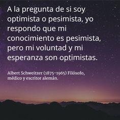 Albert Schweitzer (1875-1965) Filósofo, médico y escritor alemán. #citas #frases