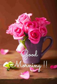 Good Morning Messages Friends, Good Morning Greeting Cards, Good Morning Roses, Good Morning Greetings, Good Morning Good Night, Morning Wish, Good Morning Flowers Pictures, Good Morning Beautiful Pictures, Good Morning Picture