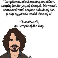 Chris Cornell Reflects On Temple Of The Dog. Illustration by Jena Ardell for OC Weekly Music. #ChrisCornell #TempleOfTheDog #Soundgarden #Audioslave