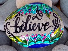 believe / painted rocks / painted stones / by LoveFromCapeCod