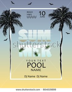 Summer Pool party poster. Summer Poster template with palms,flying birds and sunset background.Beach vibes banner.Vector illustration.