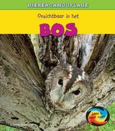 Dierencamouflage: Onzichtbaar in het bos Lees & Weet Meer, Deborah Underwood, Hardcover
