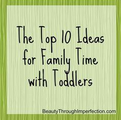 Toddler Family Time Ideas #family time #family fun #games