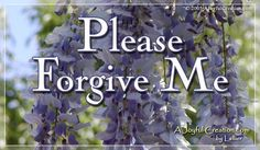 Forgive Me eCard - Free A Joyful Creation Greeting Cards Online