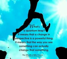 What's a quantum leap? It means that a change in perspective is a powerful thing. Childrens Yoga, Quantum Leap, Paradigm Shift, Eternal Love, Self Discovery, Health Education, True Stories, Wise Words, Perspective