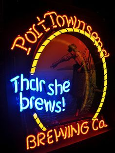 Port Townsend Brewing Company in Port Townsend, WA Cool Neon Signs, Love Neon Sign, Custom Neon Signs, Neon Light Signs, Advertising Signs, Vintage Advertisements, Port Townsend Washington, Washington State, Sign O' The Times