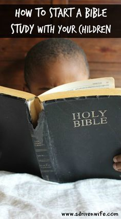 How to start a bible study with your children