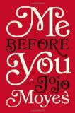 Me Before You - Jojo Moyes. Beautifully written with distinct complex characters, and lovely vivid, description of the surrounding countryside.