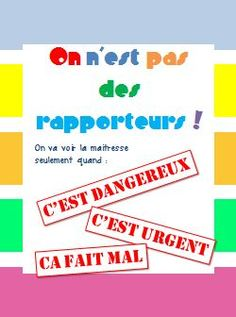No more tattle-tails! Affiche : On n'est pas des rapporteurs French Teaching Resources, Teaching French, Behaviour Management, Classroom Management, Anchor Activities, Teaching Class, Classroom Discipline, Core French, Teacher Boards