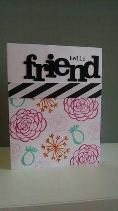 Hello Friend Card by MeganBeth for #ShareTheLove week. #EllenHutsonLLC #EssentialsbyEllen #BohemianGarden @winniewalter