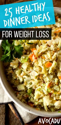 25 Healthy Dinner Ideas for Weight Loss | Weight Loss Recipes | Dinner Recipes to Lose Weight | http://avocadu.com/healthy-dinner-ideas-weight-loss/